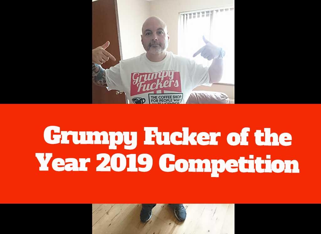 Grumpy-Fucker-of-the-year