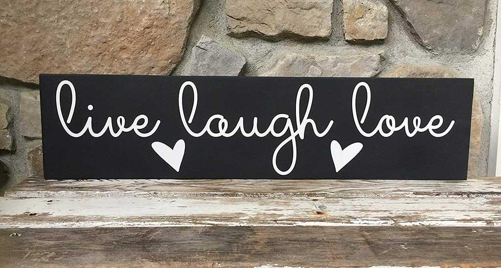 live-laugh-love