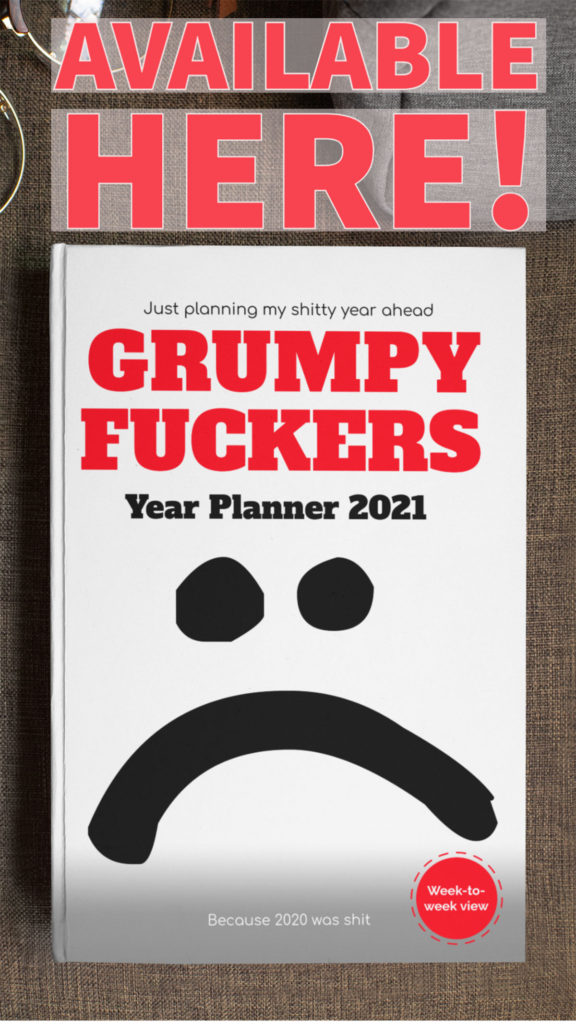 grumpy fuckers year planner